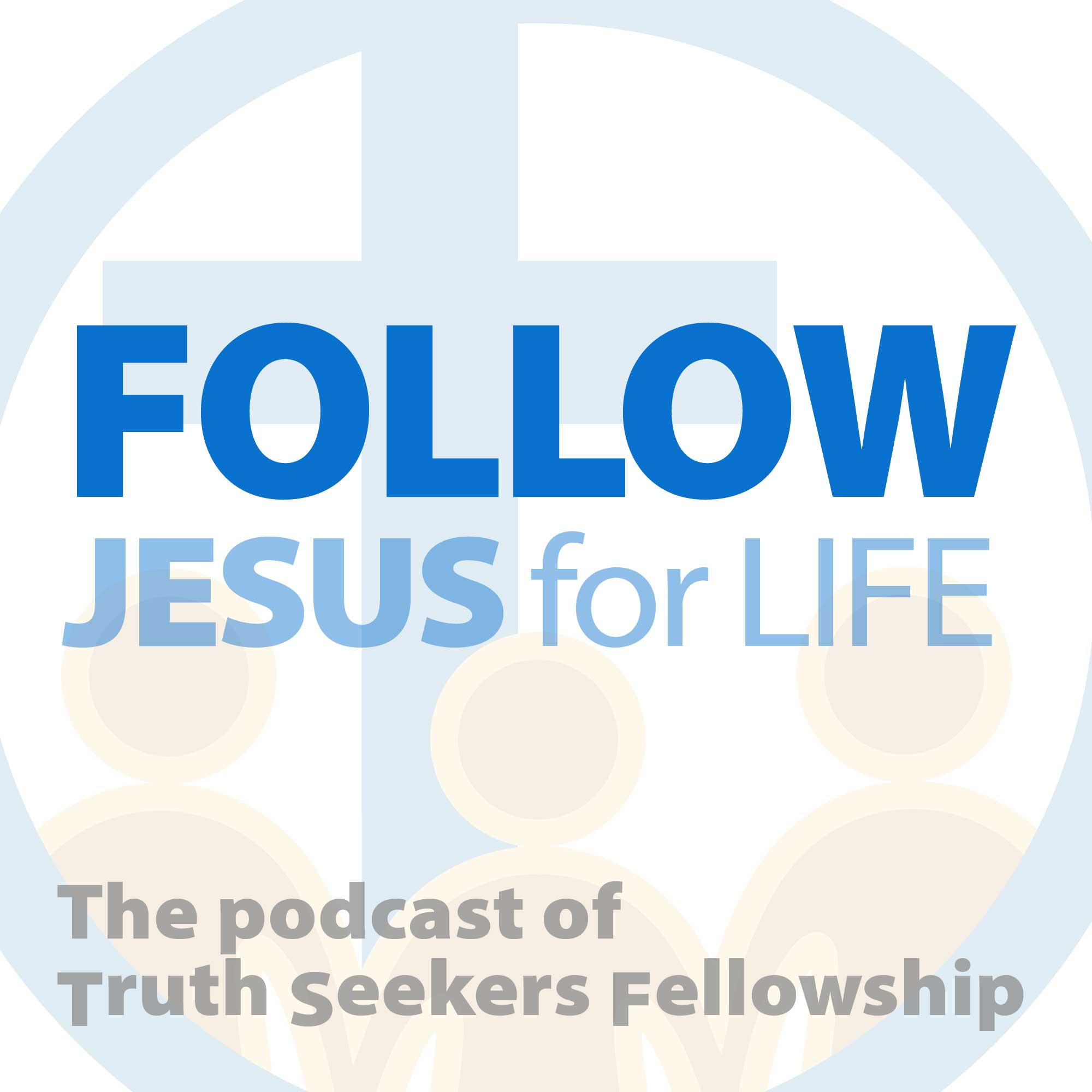 Follow Jesus For Life